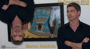 Enrico Bulciolu, I colori del Lungarno, Palazzo blu. La Quadrata 2013